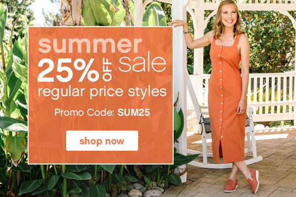 Summer Sale. 25% Off regular price styles. Promo Code: SUM25. Shop Now.